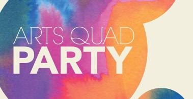 Arts Quad Party