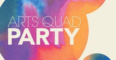 Arts Quad Party